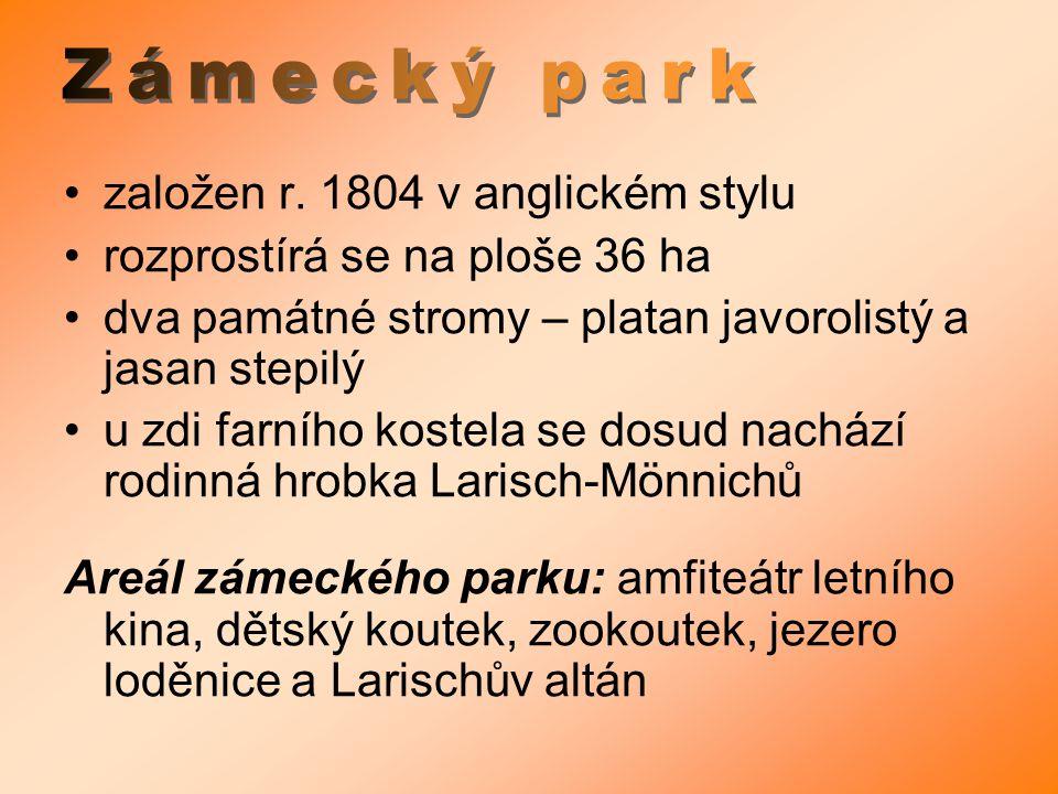 Zámecký park založen r. 1804 v anglickém stylu