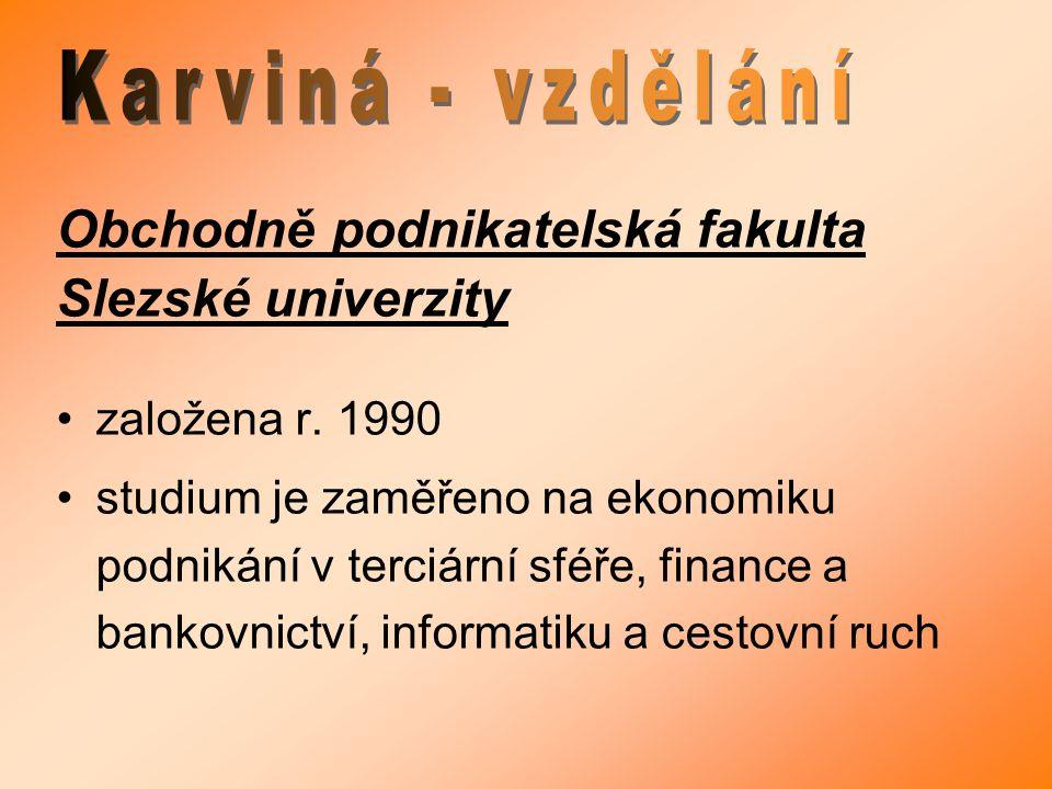 Obchodně podnikatelská fakulta Slezské univerzity