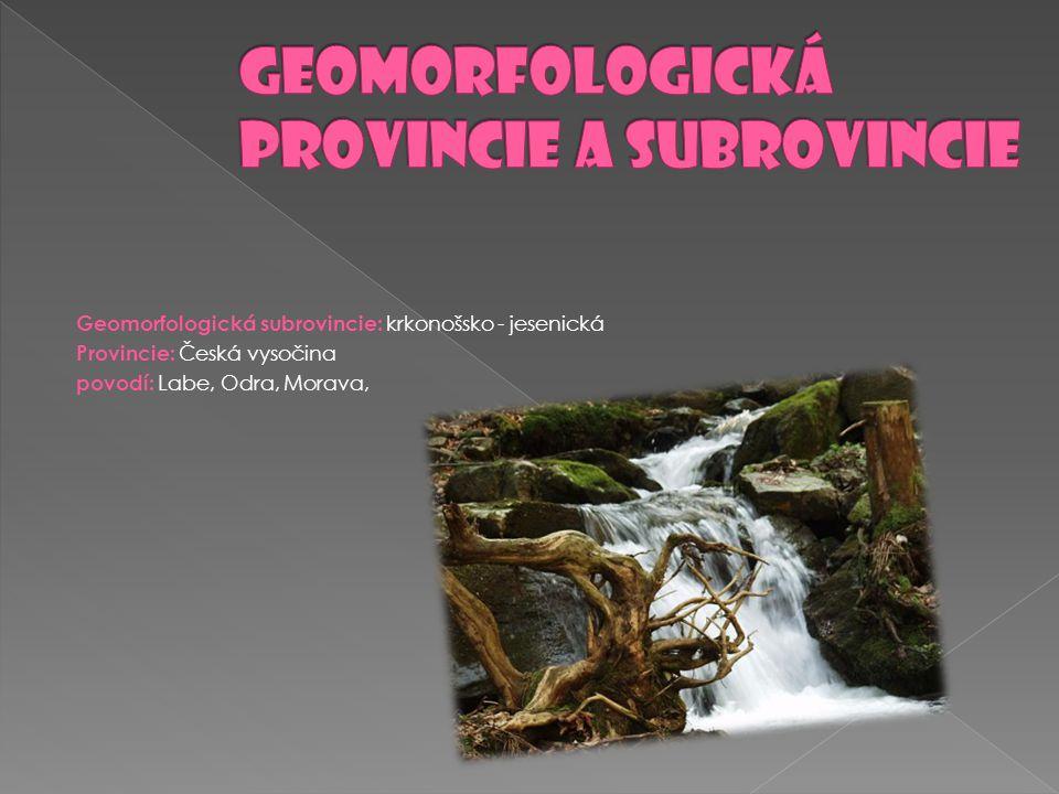 Geomorfologická provincie a subrovincie
