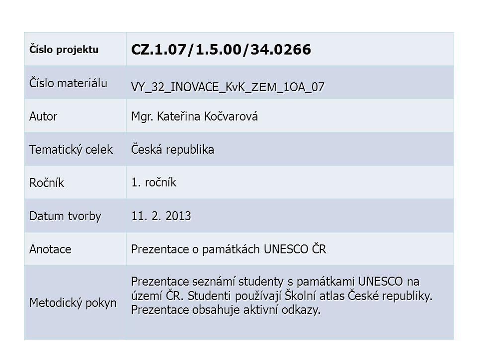 CZ.1.07/1.5.00/34.0266 Číslo materiálu VY_32_INOVACE_KvK_ZEM_1OA_07