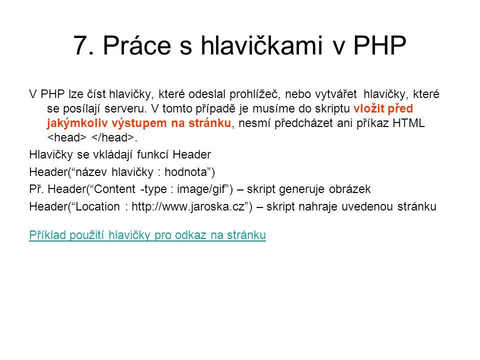 7. Práce s hlavičkami v PHP