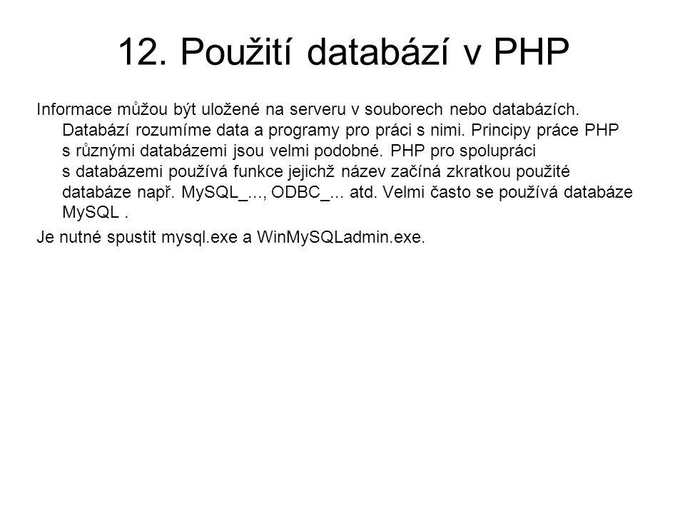 12. Použití databází v PHP