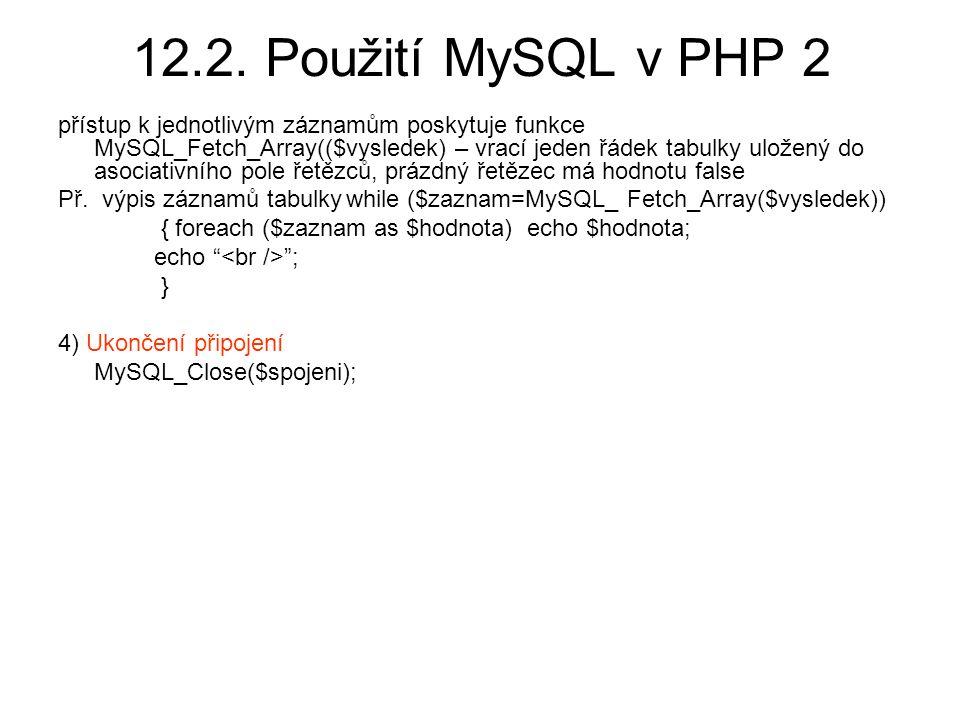 12.2. Použití MySQL v PHP 2