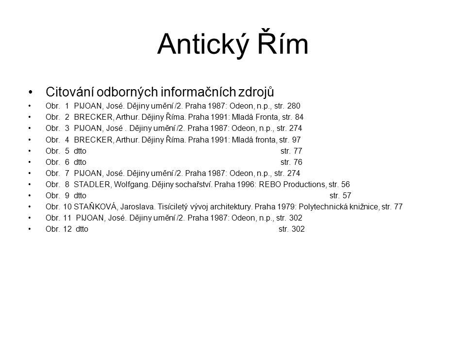 Antický Řím Citování odborných informačních zdrojů