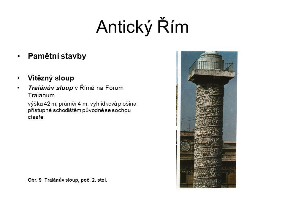 Antický Řím Pamětní stavby Vítězný sloup
