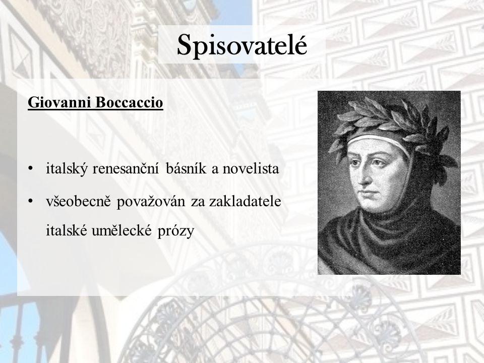 Spisovatelé Giovanni Boccaccio italský renesanční básník a novelista