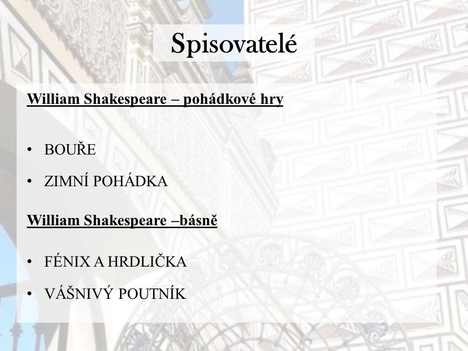 Spisovatelé William Shakespeare – pohádkové hry BOUŘE ZIMNÍ POHÁDKA