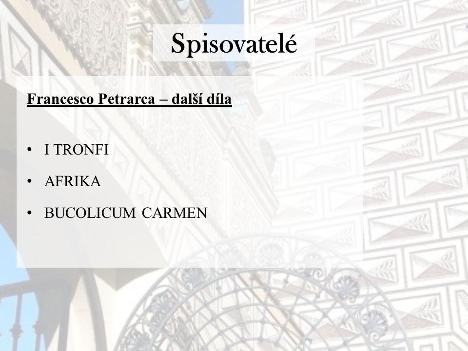 Spisovatelé Francesco Petrarca – další díla I TRONFI AFRIKA