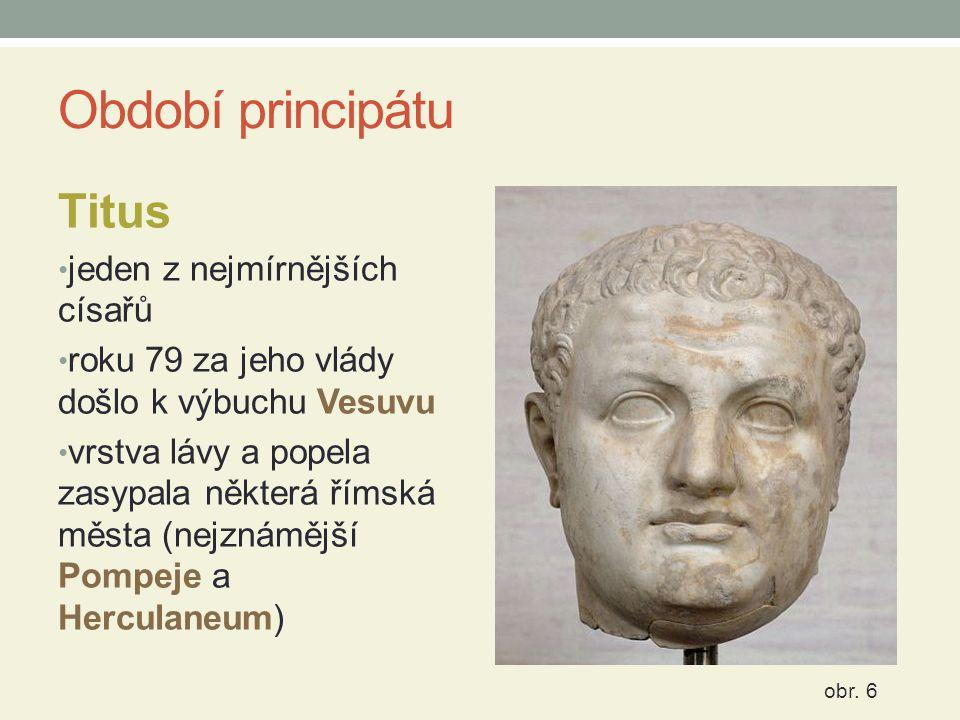 Období principátu Titus jeden z nejmírnějších císařů
