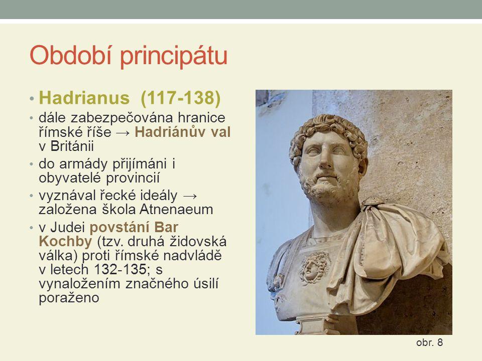 Období principátu Hadrianus (117-138)