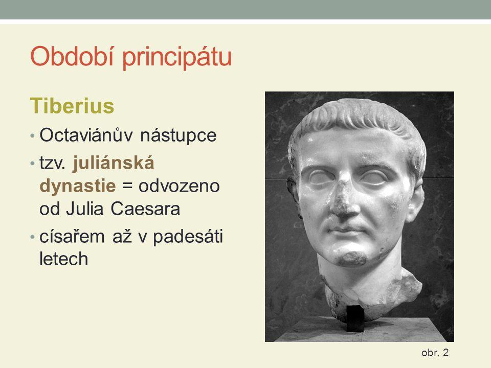 Období principátu Tiberius Octaviánův nástupce