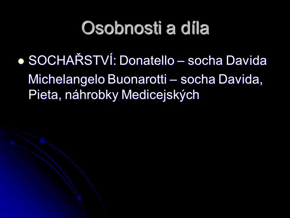 Osobnosti a díla SOCHAŘSTVÍ: Donatello – socha Davida