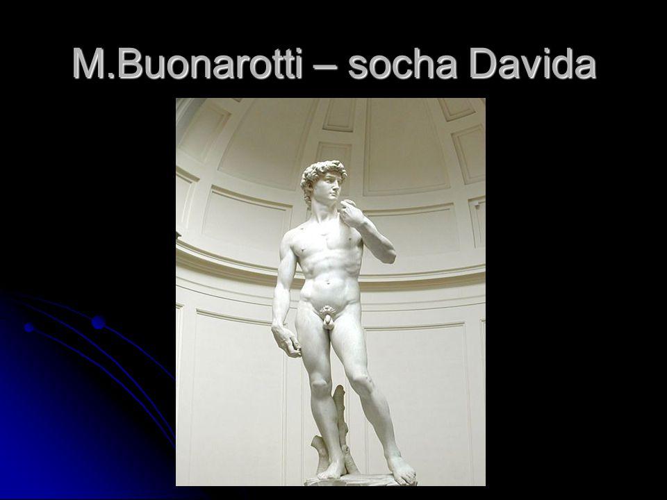 M.Buonarotti – socha Davida