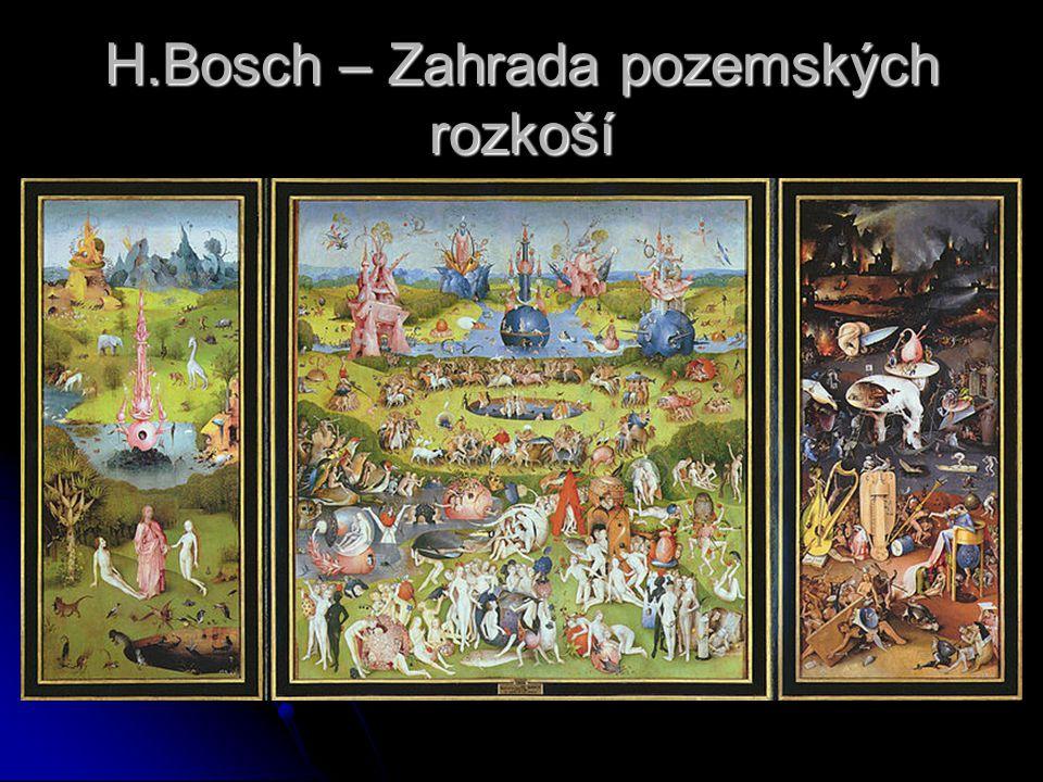 H.Bosch – Zahrada pozemských rozkoší
