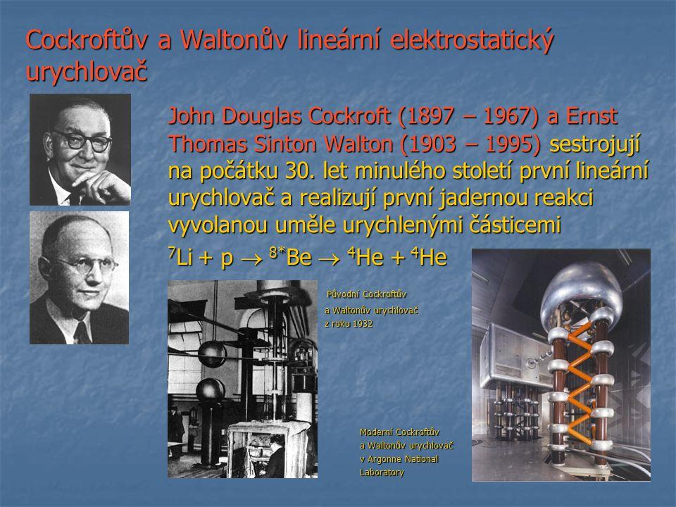 Cockroftův a Waltonův lineární elektrostatický urychlovač