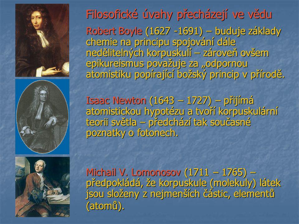 Filosofické úvahy přecházejí ve vědu