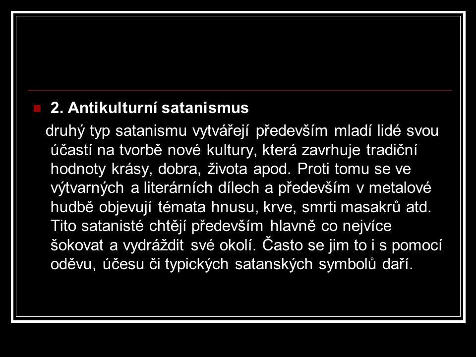 2. Antikulturní satanismus
