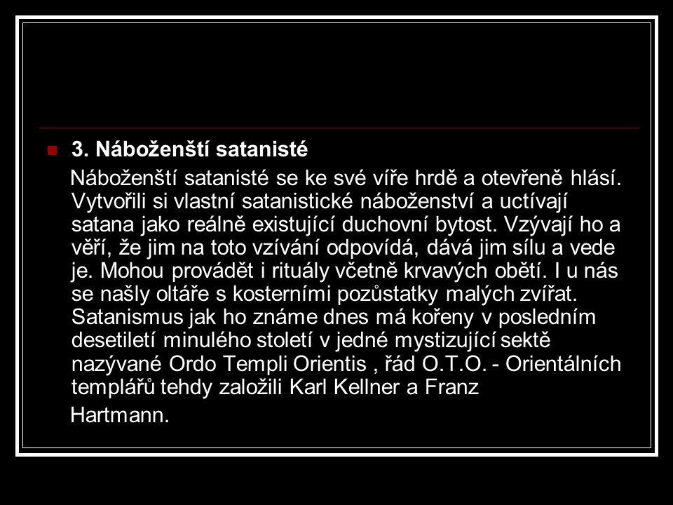 3. Náboženští satanisté