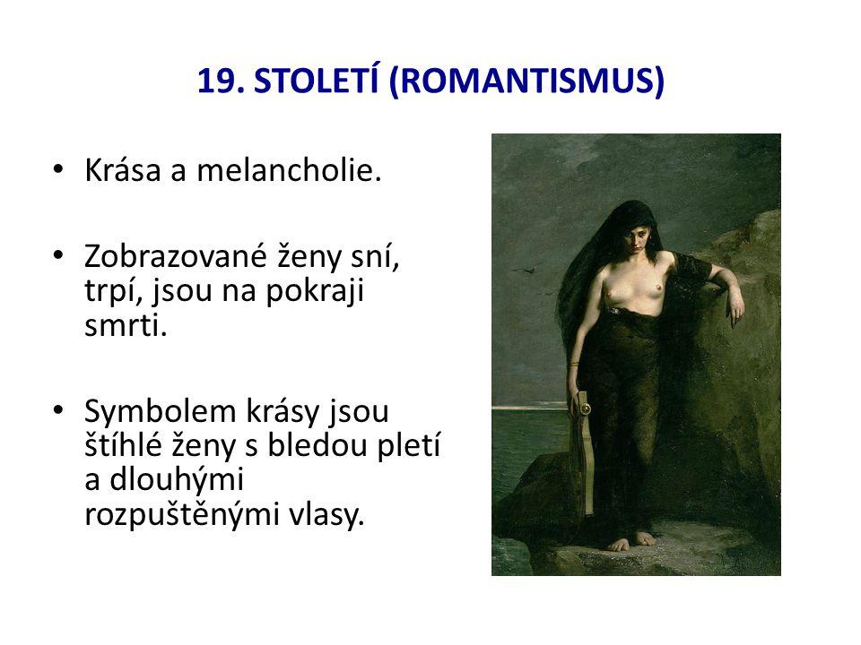 19. Století (Romantismus)
