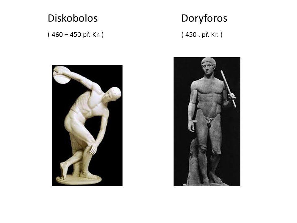 Diskobolos Doryforos ( 460 – 450 př. Kr. ) ( 450 . př. Kr. )