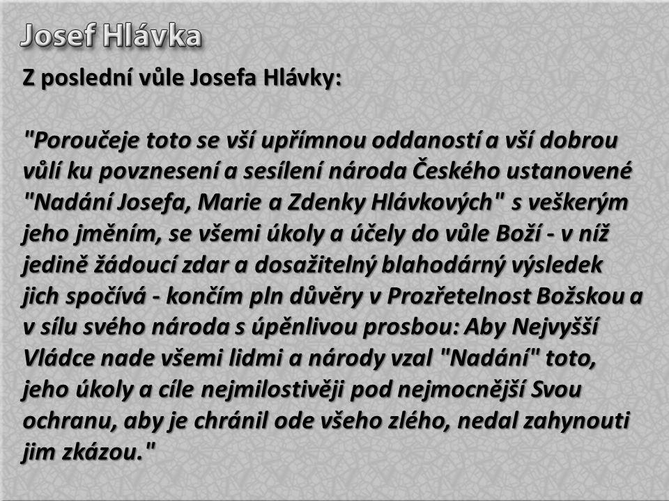 Z poslední vůle Josefa Hlávky: