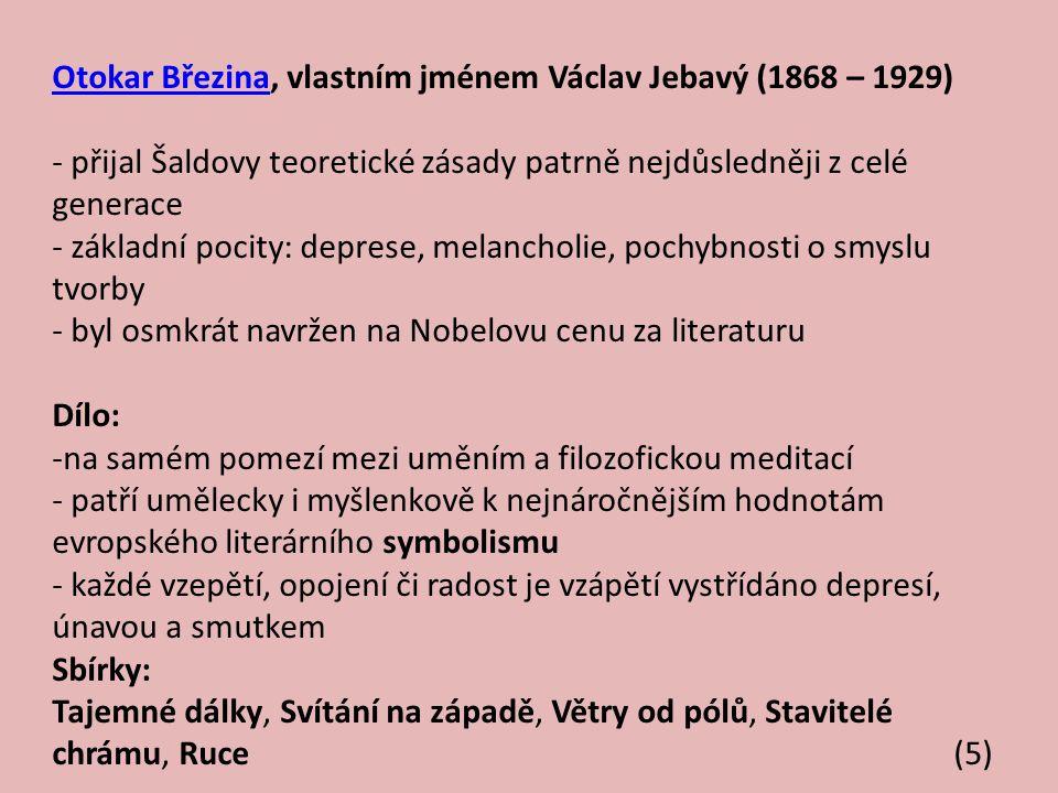 Otokar Březina, vlastním jménem Václav Jebavý (1868 – 1929)