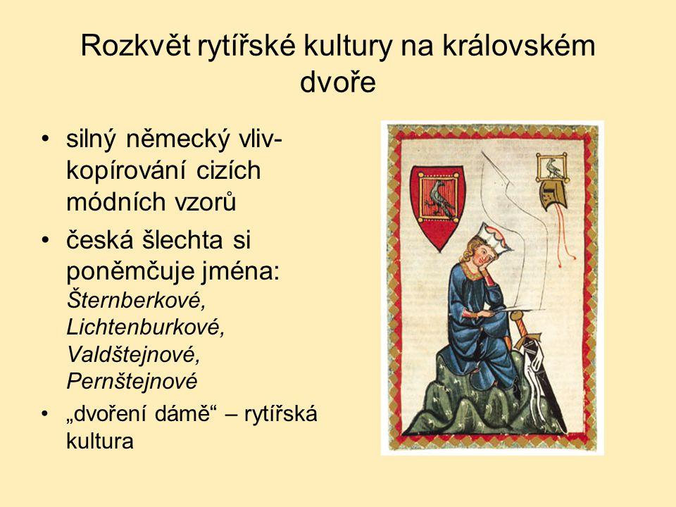 Rozkvět rytířské kultury na královském dvoře