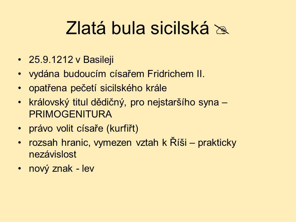 Zlatá bula sicilská  25.9.1212 v Basileji