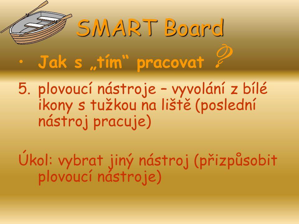 """SMART Board Jak s """"tím pracovat"""