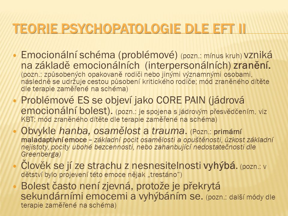 Teorie psychopatologie dle EFT II
