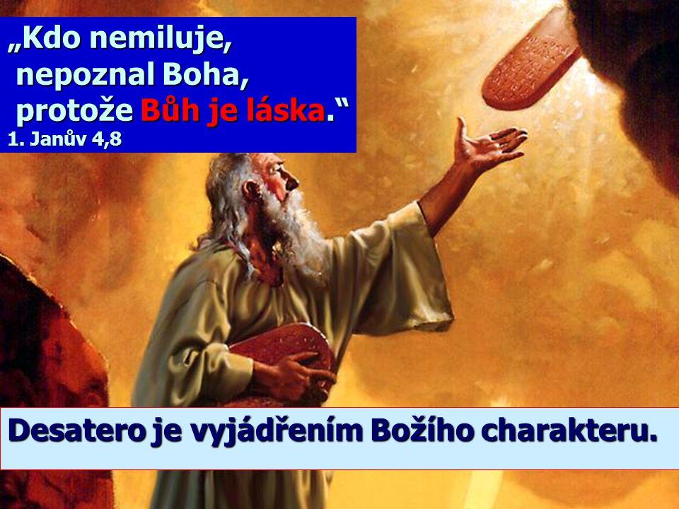 """""""Kdo nemiluje, nepoznal Boha, protože Bůh je láska. 1. Janův 4,8"""