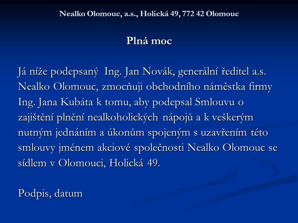 Nealko Olomouc, a.s., Holická 49, 772 42 Olomouc