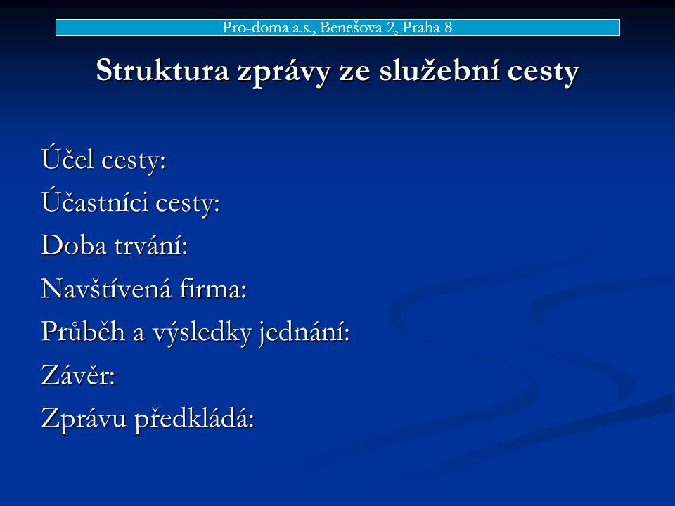Struktura zprávy ze služební cesty