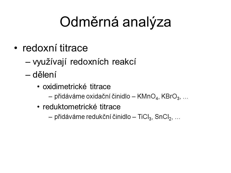 Odměrná analýza redoxní titrace využívají redoxních reakcí dělení
