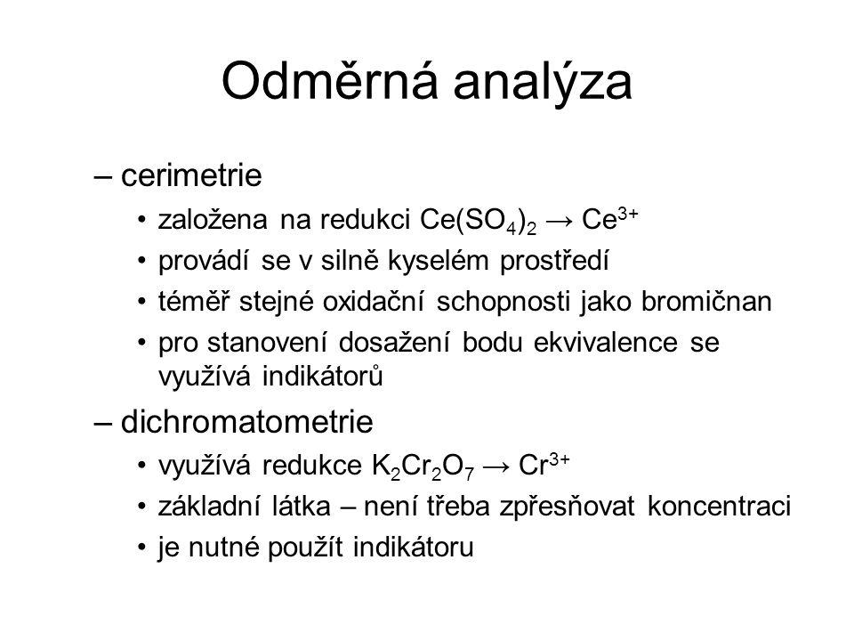 Odměrná analýza cerimetrie dichromatometrie