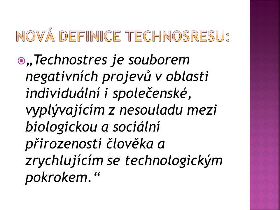 Nová definice technosresu: