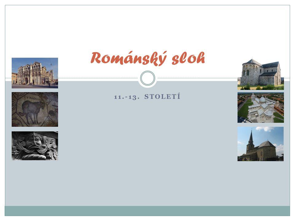 Románský sloh 11.-13. století