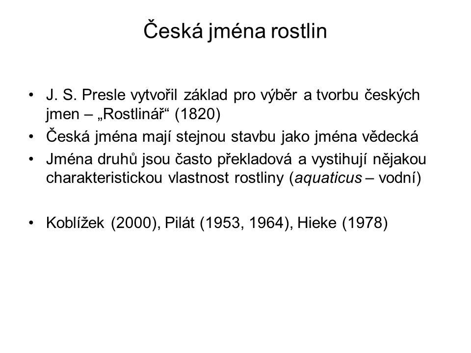 """Česká jména rostlin J. S. Presle vytvořil základ pro výběr a tvorbu českých jmen – """"Rostlinář (1820)"""