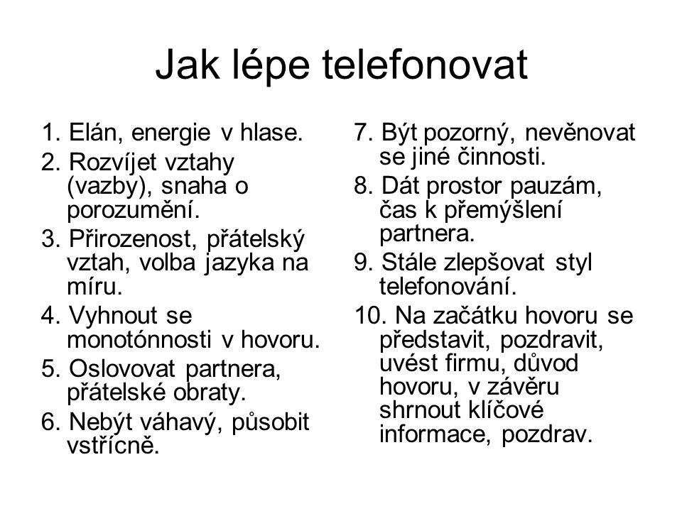 Jak lépe telefonovat