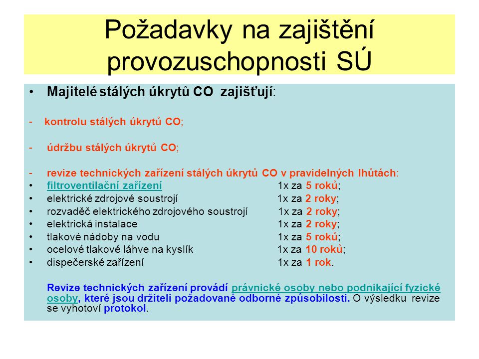 Požadavky na zajištění provozuschopnosti SÚ