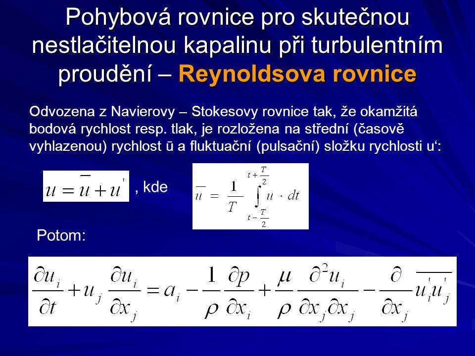 Pohybová rovnice pro skutečnou nestlačitelnou kapalinu při turbulentním proudění – Reynoldsova rovnice