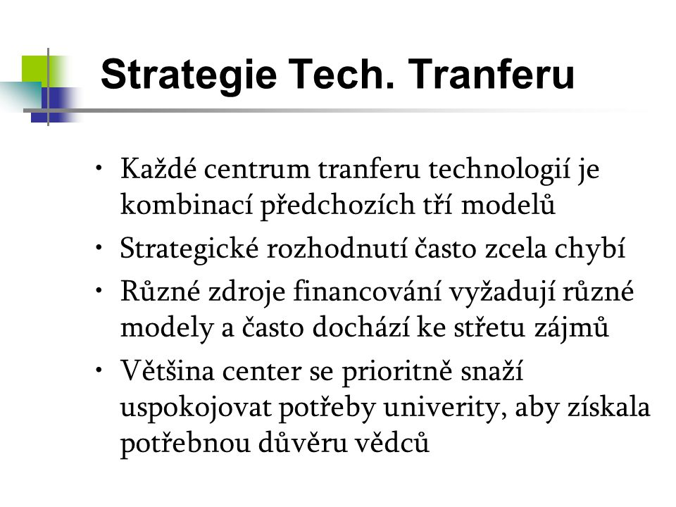 Strategie Tech. Tranferu