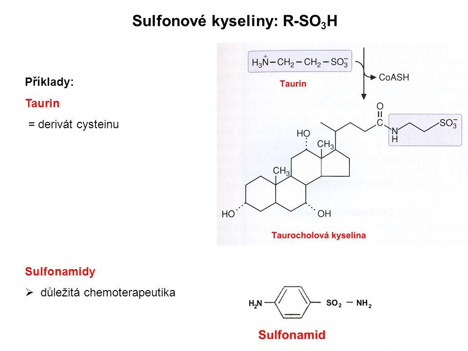 Sulfonové kyseliny: R-SO3H