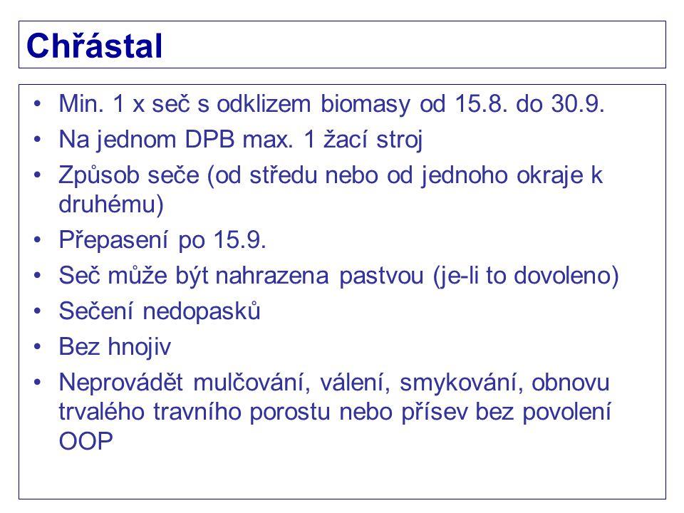 Chřástal Min. 1 x seč s odklizem biomasy od 15.8. do 30.9.