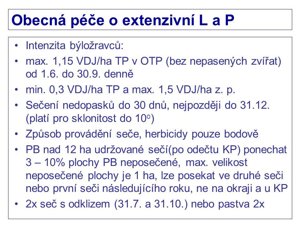 Obecná péče o extenzivní L a P