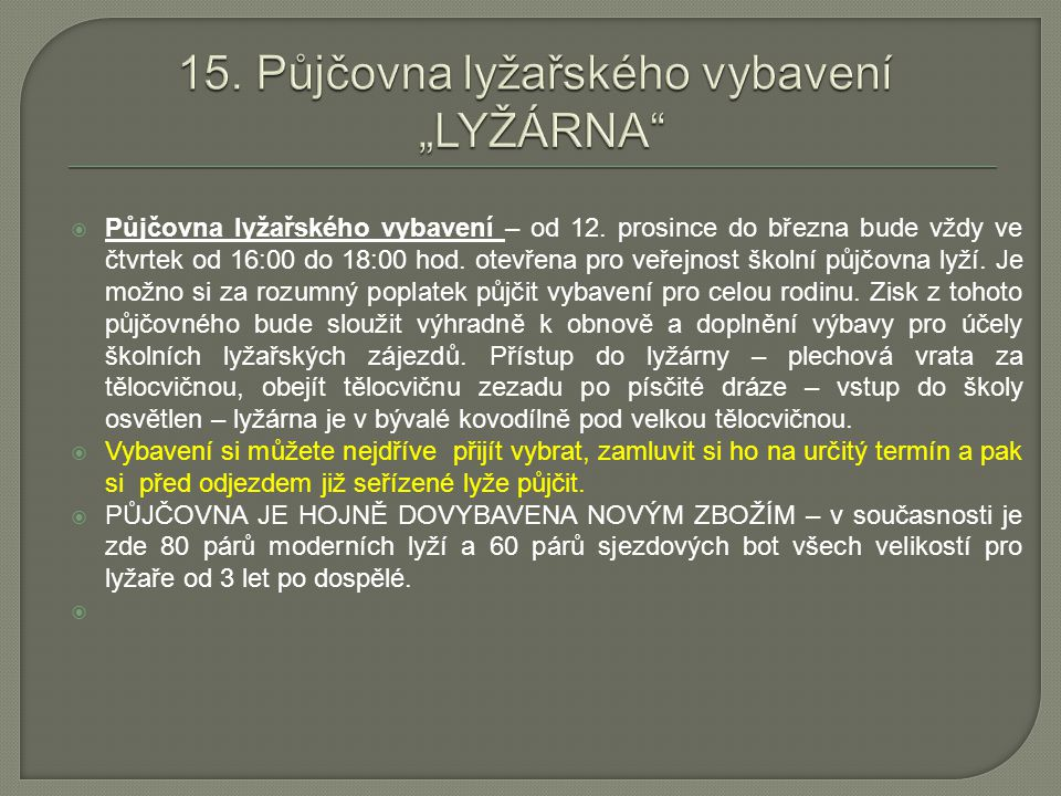 """15. Půjčovna lyžařského vybavení """"LYŽÁRNA"""