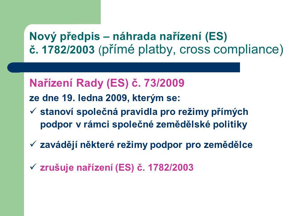 Nový předpis – náhrada nařízení (ES) č