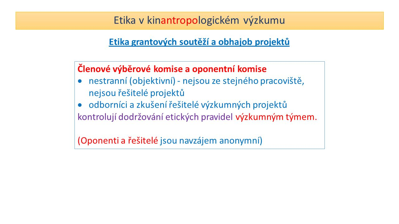 Etika v kinantropologickém výzkumu