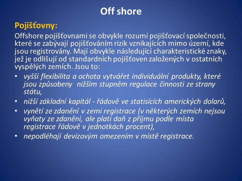 Off shore Pojišťovny: