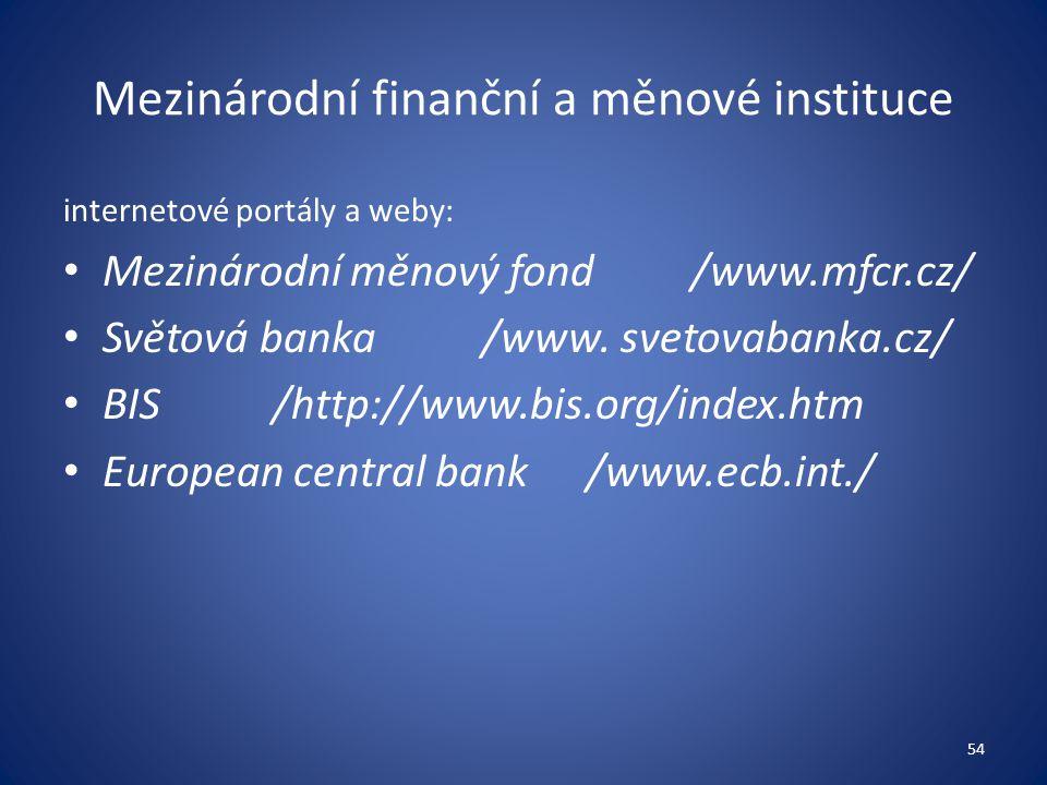 Mezinárodní finanční a měnové instituce